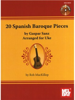 Gaspar Sanz: 20 Spanish Baroque Pieces (Ukulele) Books and CDs | Ukulele
