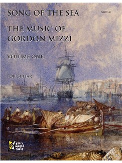 Song of the Sea: Music of Gordon Mizzi, Volume One Books | Guitar
