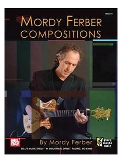 Mordy Ferber - Compositions Books | Guitar
