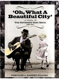 Oh What a Beautiful City: A Tribute to Reverend Gary Davis Books |