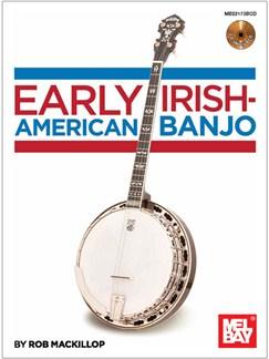 Early Irish-American Banjo (Book/CD) Books and CDs | Banjo