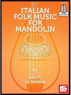 John LaBarbera: Italian Folk Music For Mandolin (Book/Online Audio) Audio Digital y Libro | Mandolina