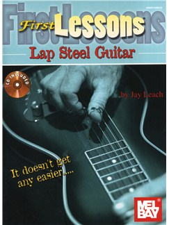 Jay Leach: First Lessons Lap Steel Books and CDs | Lap Steel