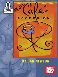 Dan Newton: More Cafe Accordion (Book/Online Audio) Buch und Digitale Audio | Akkordeon