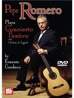 Pepe Romero Plays Concierto Festivo by Ernesto Cordero DVDs / Videos | Guitar