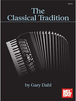 Gary Dahl: The Classical Tradition Books | Accordion