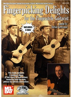 Fingerpicking Delights for the Fingerstyle Guitarist Books and CDs | Guitar
