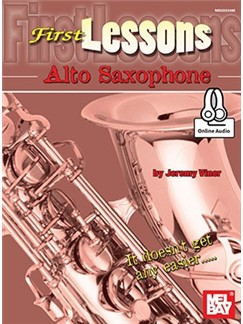 Jeremy Viner: First Lessons Alto Saxophone (Book/Online Audio) Audio Digitale et Livre | Saxophone Alto