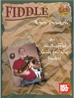 Dan Levenson: Fiddle From Scratch - An Un-Shuffled Guide For The Bowless! Books and CDs | Violin