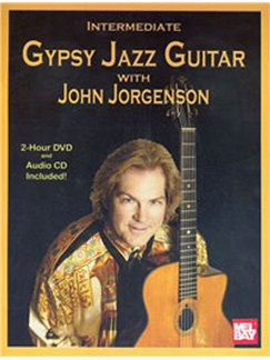 Intermediate Gypsy Jazz Guitar With John Jorgenson Books, CDs and DVDs / Videos | Guitar