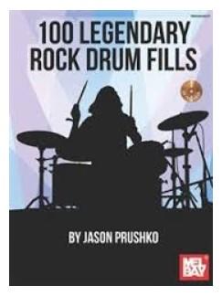 Jason Prushko: 100 Legendary Rock Drum Fills (Book/Online Audio) Books and Digital Audio | Drums