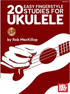 Rob Mackillop: 20 Easy Fingerstyle Studies for Uke Books and CDs | Ukulele