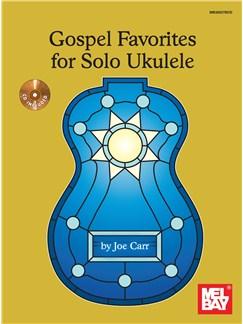 Gospel Favorites For Solo Ukulele Book/CD set Books and CDs | Ukulele