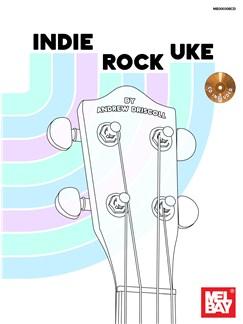 Indie Rock Uke Books and CDs | Ukulele