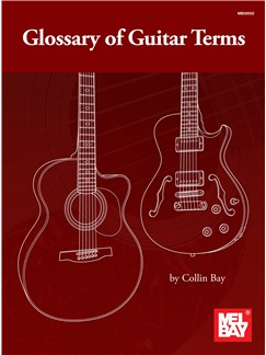 Collin Bay: Glossary of Guitar Terms - Book Books | Guitar