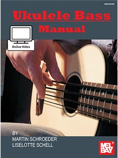 Martin Schroeder/Liselotte Schell: Ukulele Bass Manual (Book/Online Video) Books and Digital Audio | Ukulele