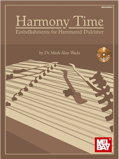 Harmony Time: Embellishments For Hammered Dulcimer Books and CDs | Dulcimer