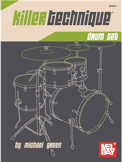 Michael Green: Killer Technique - Drum Set Books | Drums