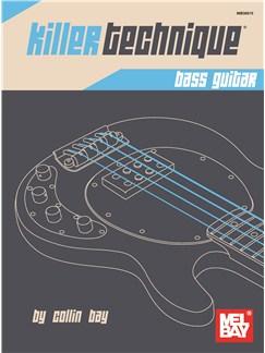 Collin Bay: Killer Technique - Bass Guitar Books | Bass Guitar