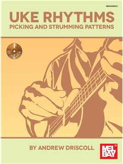 Andrew Driscoll: Uke Rhythms - Picking And Strumming Patterns Books and CDs | Ukulele