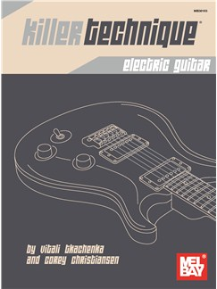 Vitali Tkachenka/Corey Christiansen: Killer Technique - Electric Guitar Books | Electric Guitar
