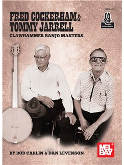 Fred Cockerham/Tommy Jarell: Clawhammer Banjo Masters (Book/Online Audio) Books and Digital Audio | Banjo