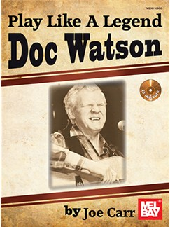 Play Like A Legend: Doc Watson (Book/CD Set) Books and CDs | Guitar