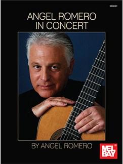 Angel Romero: In Concert Books | Guitar