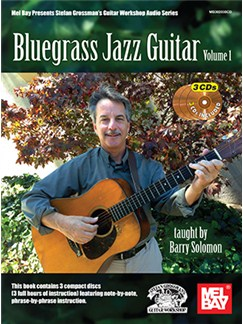 Barry Solomon: Bluegrass Jazz Guitar - Volume 1 (Book/3 CDs) Books and CDs | Guitar