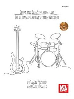 Drum And Bass Synchronicity: The Ultimate Rhythm Section Workout Book And CD Set Books | Bass Guitar, Drums