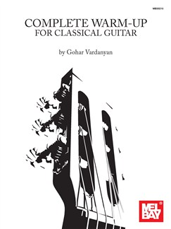 Gohar Vardanyan: Complete Warm-Up for Classical Guitar Books | Classical Guitar