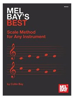 Mel Bay's Best Scale Method for Any Instrument Books |