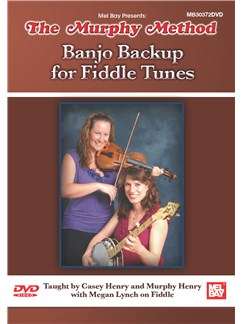 The Murphy Method: Banjo Backup For Fiddle Tunes DVDs / Videos | Banjo