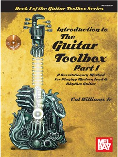 Cal Williams Jr.: Introduction To The Guitar Toolbox - Part 1 Books and CDs | Guitar