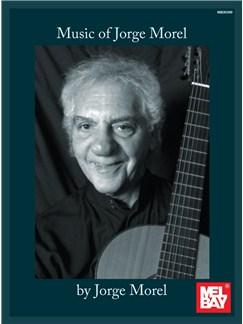 Music Of Jorge Morel Books | Guitar