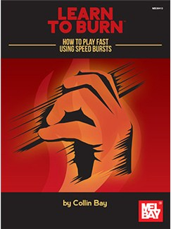 Learn To Burn: How To Play Fast Using Speed Bursts (For Stringed Instruments) Books | String Instruments
