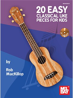 20 Easy Classical Uke Pieces For Kids (Book/CD Set) Books and CDs | Ukulele