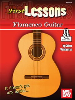 Gohar Vardanyan: First Lessons Flamenco Guitar (Book/Online Audio) Books and Digital Audio | Guitar
