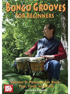 Alan Dworsky: Bongo Grooves For Beginners - Volume 2 DVDs / Videos | Bongos