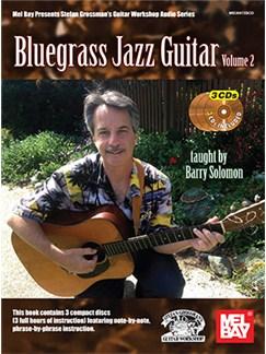 Barry Solomon: Bluegrass Jazz Guitar - Volume 2 (Book/3 CDs) Books and CDs | Guitar