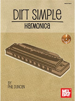 Phil Duncan: Dirt Simple Harmonica (Book/CD) Books and CDs | Harmonica