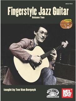 Ton Van Bergeyk: Fingerstyle Jazz Guitar - Volume 2 (Book/3 CDs) Books and CDs | Guitar