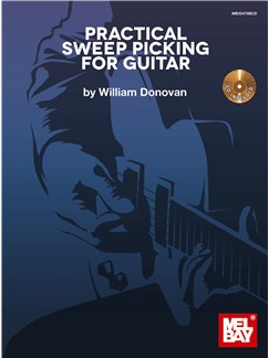 William Donovan: Practical Sweep Picking For Guitar (Book/CD) Books and CDs | Guitar