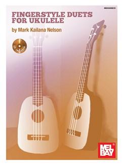 Mark Nelson: Fingerstyle Duets For Ukulele (Book/CD) Books and CDs | Ukulele (Duet)