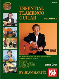 Juan Martin/Patrick Campbell: Essential Flamenco Guitar - Volume 2 (Book/2 DVDs) Books and DVDs / Videos | Guitar
