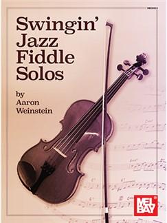 Aaron Weinstein: Swingin' Jazz Fiddle Solos Books | Violin