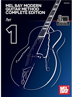 Mel Bay's Modern Guitar Method Complete Edition: Part 1 (Book/Online Media) Books and Digital Audio | Guitar