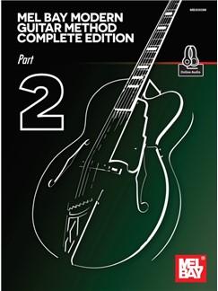 Mel Bay's Modern Guitar Method Complete Edition: Part 2 (Book/Online Media) Books and Digital Audio | Guitar