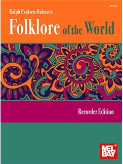Ralph Paulsen-Bahnsen: Folklore Of The World - Recorder Edition Books | Recorder