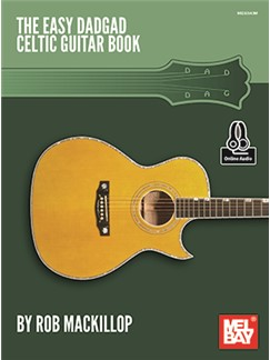 Rob MacKillop: Easy DADGAD Celtic Guitar (Book/Online Audio) Books | Guitar